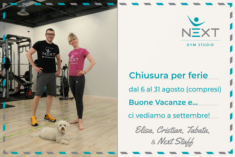 Chiusura estiva estate 2021 - Next Gym Studio, palestra di Burago di Molgora (MB)